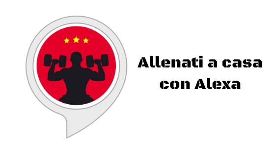 Allenarsi con Alexa