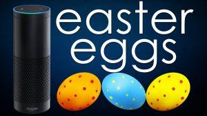 Easter eggs alexa